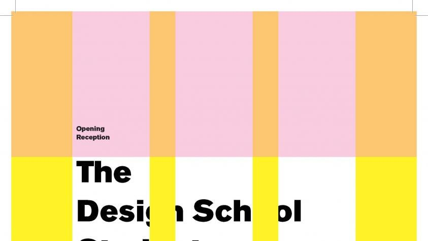 The Design School student exhibition poster