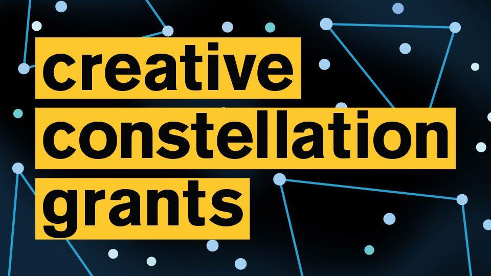 images with stars and the words: Creative Constallation Grants